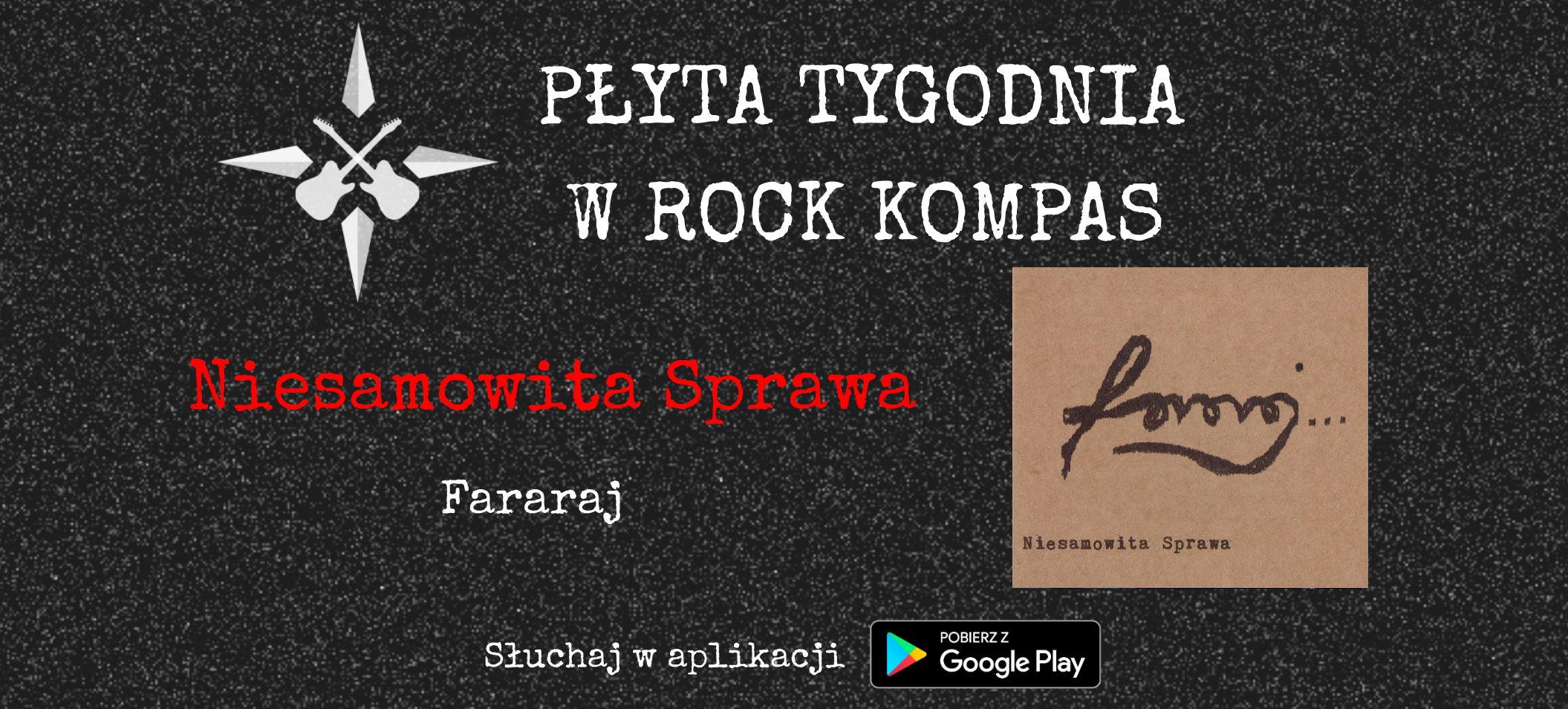 Płyta tygodnia w Rock Kompas: Niesamowita Sprawa - Fararaj